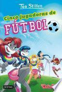 Cinco jugadoras de fútbol