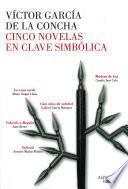 Cinco novelas en clave simbólica