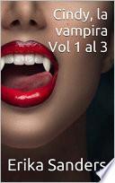 Cindy, la vampira Vols. 1 al 3