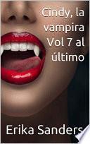 Cindy, la vampira Vols. 7 al último