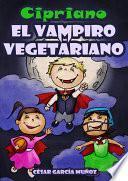 Cipriano, el vampiro vegetariano