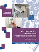 Circuitocerradodetelevisiónyseguridadelectrónica