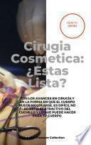 Cirugia Cosmetica: ¿Estas Lista?