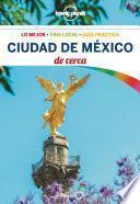 Ciudad de México De cerca 1 (Lonely Planet)