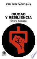 Ciudad y Resiliencia