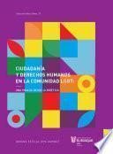 Ciudadanía y derechos humanos en la comunidad LGBT: una mirada desde la bioética