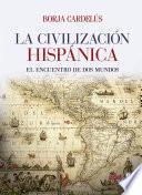 Civilización hispánica