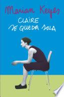 Claire se queda sola (Familia Walsh 1)
