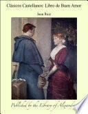 Clàsicos Castellanos: Libro de Buen Amor
