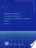 Clasificación Industrial Internacional Uniforme de Todas las Actividades Económicas (CIIU)