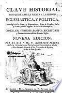 Clave historial con que se abre la puerta a la historia eclesiástica y política