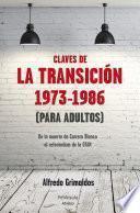 Claves de la transición 1973-1986 (Para adultos)