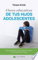 Claves educativas de tus hijos adolescentes