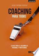 Coaching para todos, Claves para el desarrollo personal y profesional