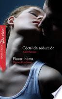 Cóctel de seducción / Placer íntimo