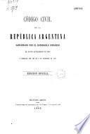 Codigo civil de la Republica argentina...corregido por ley de 9 de septembre de 1882