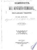 Código civil del Distrito federal declarado vigente en el estado