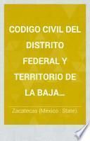 Codigo civil del distrito federal y territorio de la Baja California