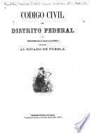 Código civil del Distrito Federal y territorio de la Baja-California