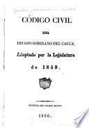 Código civil del estado soberano del Cauca
