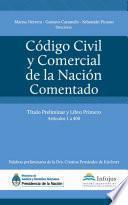 Código Civil y Comercial de la Nación Comentado - Tomo I