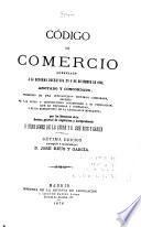 Código de comercio, arreglado a al reforma decretada en 6 de diciembre de 1868, anotado y concordado