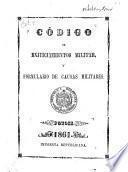 Código de enjuiciamientos militar y formulario de causas militares