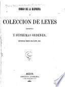 Codigo de la reforma, o, Coleccion de leyes, decretos y supremas ordenes, expedidas desde 1856 hasta 1861