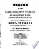 Código de las leyes, decretos y acuerdos que sobre administración de justicia se ha dictado sobre la provincia de Mendoza