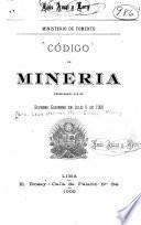 Código de minería promulgado por el Supreme Gobierno en julio 6 de 1900