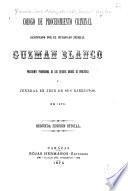 Código de procedimiento criminal sancionado por el ciudadano jeneral Guzmán Blanco