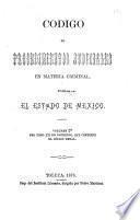Código de procedimientos judiciales en materia criminal para el Estado de Mexico