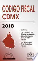 CÓDIGO FISCAL DE LA CIUDAD DE MÉXICO 2018