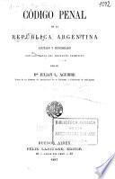Código penal de la República Argentina anotado y concordado con las notas del Proyecto primitivo