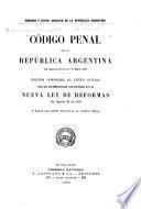 Código penal de la República Argentina en vigencia desde el 1.0 de marzo 1887