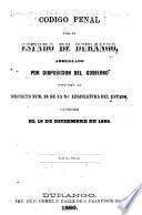 Código penal para el estado de Durango arreglado por disposición del gobierno