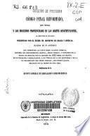 Código penal reformado, con notas y los discursos pronunciados en las Cortes Constituyentes al discutirse el proyecto...