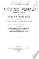 Código penal vigente en las islas de Cuba y Puerto Rico