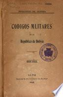Codigos mlitares [!] de la República de Bolivia