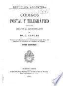 Códigos postal y telegráfico dictados durante la administracion del Dr