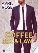 Coffee, Sex and Law – Enemigos ó amantes