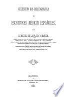 Coleccion bio-bibliográfica de escritores médicos españoles
