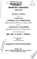 Colección completa de las decisiones dictadas a consulta del Consejo Real desde ... 1846 hasta ... 1854