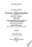Colección completa de leyes nacionales sancionadas por el Honorable Congreso ...