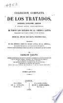 Coleccion completa de los tratados, convenciones, capitulaciones, armisticios y otros actos diplomáticos: 1806-1815