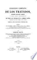 Coleccion completa de los tratados, convenciones, capitulaciones, armisticios y otros actos diplomáticos: 1815-[1826