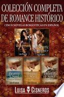Colección completa de romance histórico: cinco novelas románticas en español