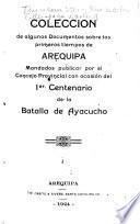 Colección de algunos documentos sobre los tiempos de Arequipa