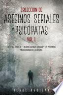 Colección de Asesinos Seriales y Psicópatas Vol 1.