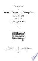 Colección de autos, farsas, y coloquios del siglo XVI
